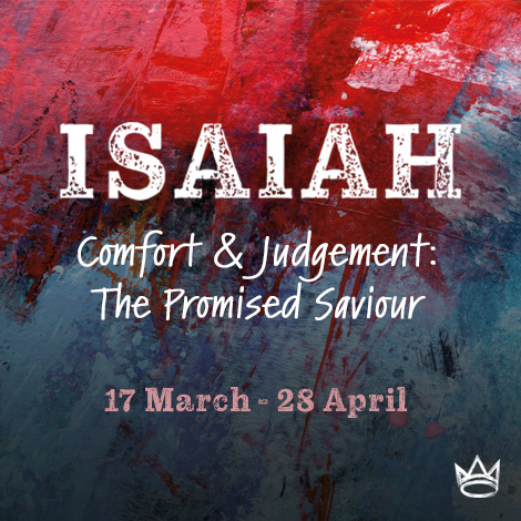 Isaiah - Comfort & Judgement