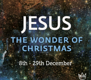 Jesus – The Wonder of Christmas – Part 2