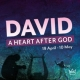 David – A Heart After God – The Worshipper