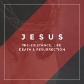 Jesus – Life