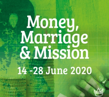 Money, Marriage & Mission – Mission 2020