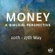 Money – A Biblical Perspective