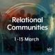 Relational Communities – Part 2