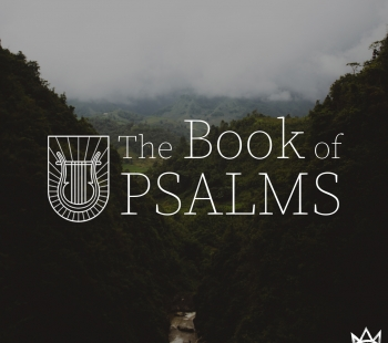 The Book of Psalms – Psalm 18